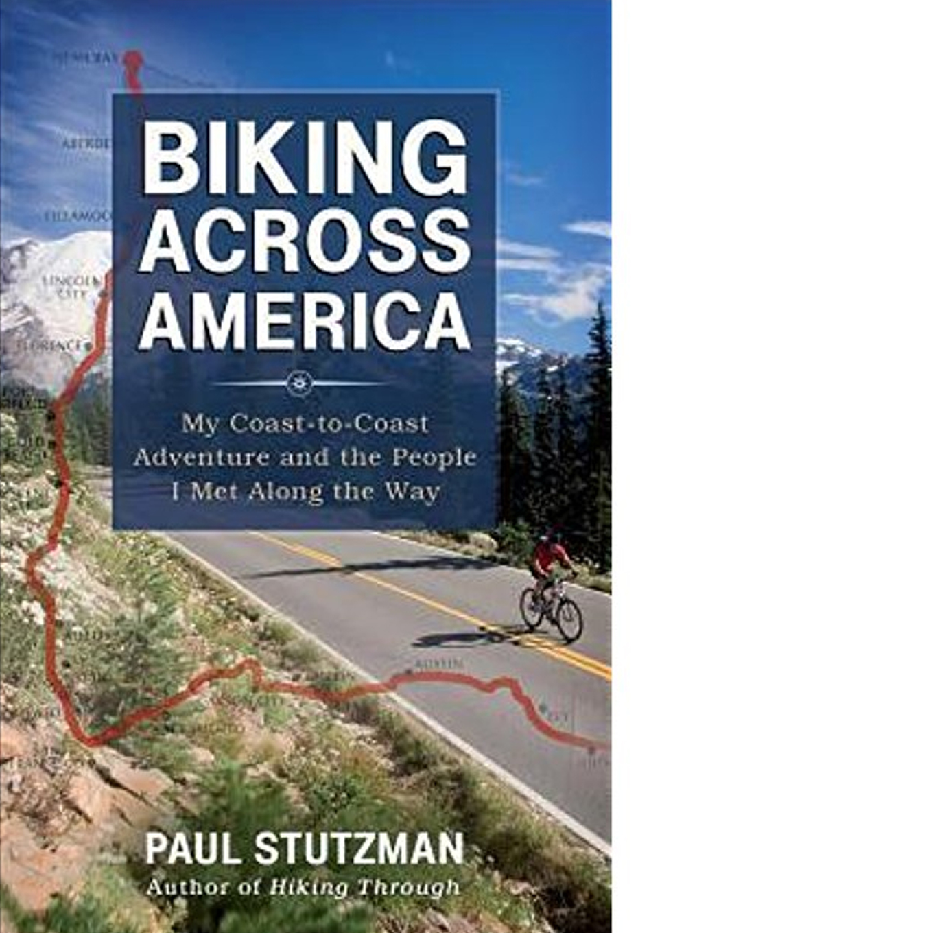 Biking Across America: My Coast-to-Coast Adventure and the People I Met Along the Way  - May 15, 2013  After taking readers down the Appalachian Trail, Paul Stutzman brings them on a new adventure, biking from Neah Bay, Washington, to Key West, Florida, encountering fascinating people along the way.    $5.28 Kindle     |     $11.42 Paperback   $23.07 Audio CD