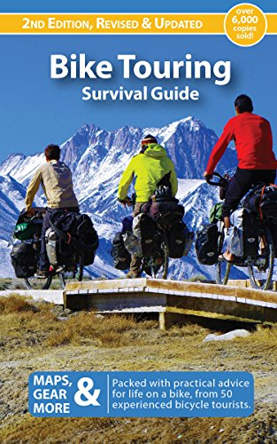 Bike Touring Survival Guide - Kindle Edition    Dreaming of a big bike tour? You can do it, and the Bike Touring Survival Guide will help.