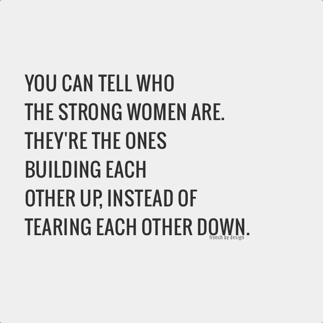 - We are inherently strong. There is strength in numbers. We should see each other as cheerleaders or partners in success when working in professional spaces. There are enough obstacles to navigate being a WOC in any workplace... why not make the relationship with another woman be an aid to your success and hers... instead of a hindrance.
