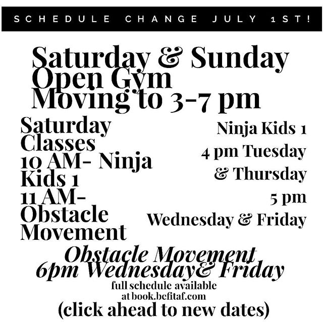 We are changing up the schedule July the 1st!  You spoke and we listened. Two adult classes have been added in the evening, and we now offer Ninja Kids at later times and more often during the week.  Finally we moved up our open gyms to to earlier on the weekends!