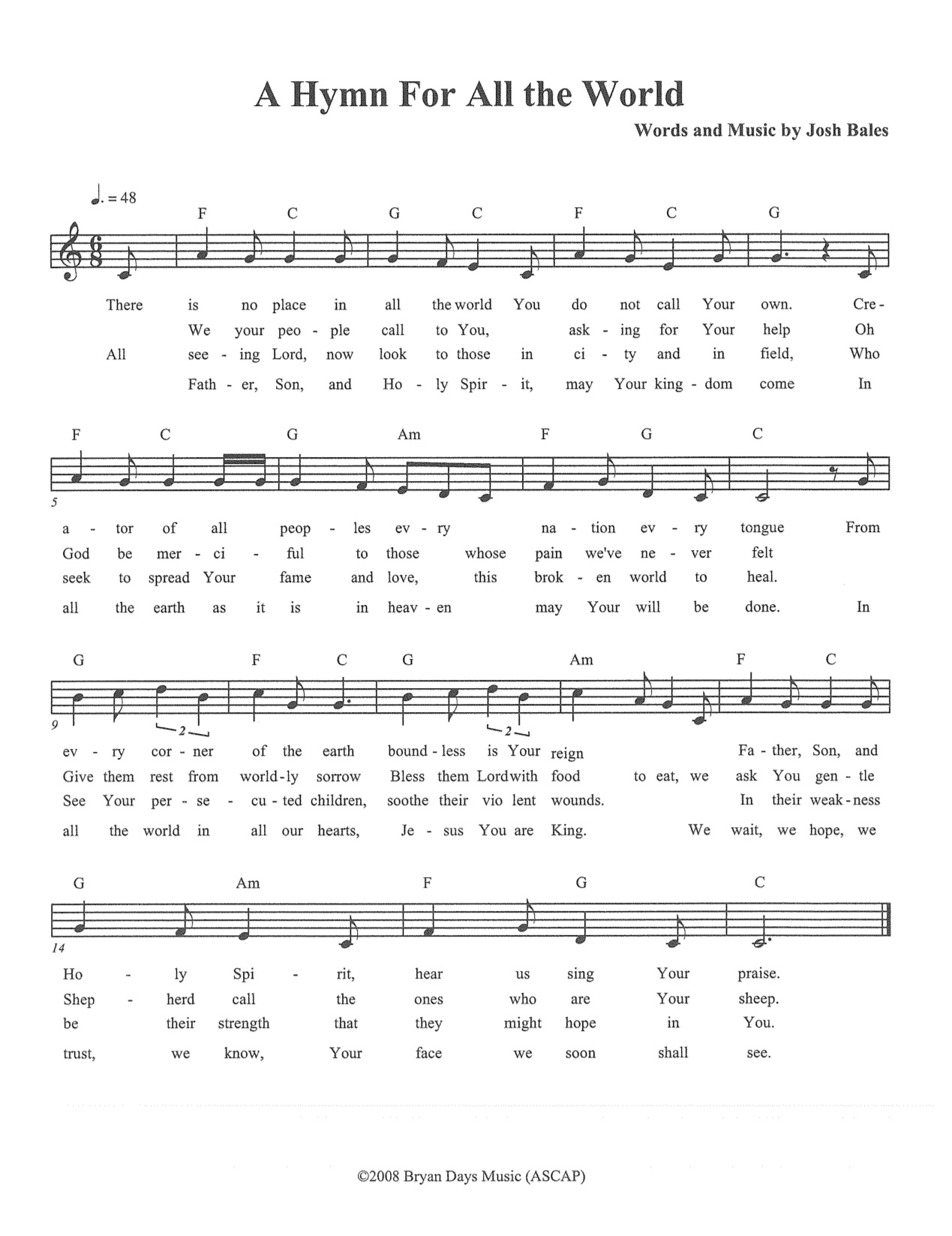 A Hymn For All The World (Lead Sheet) (C)2005 Josh Bales, Bryan Days Music (ASCAP)