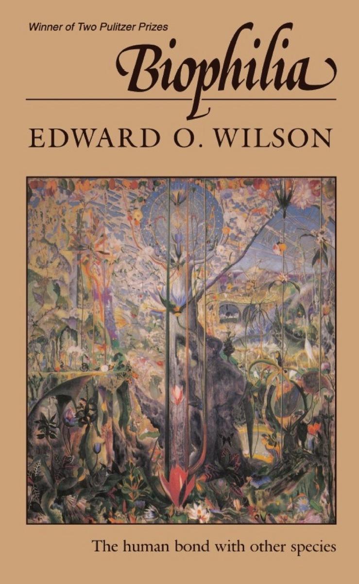 Biophilia by Edward O. Wilson