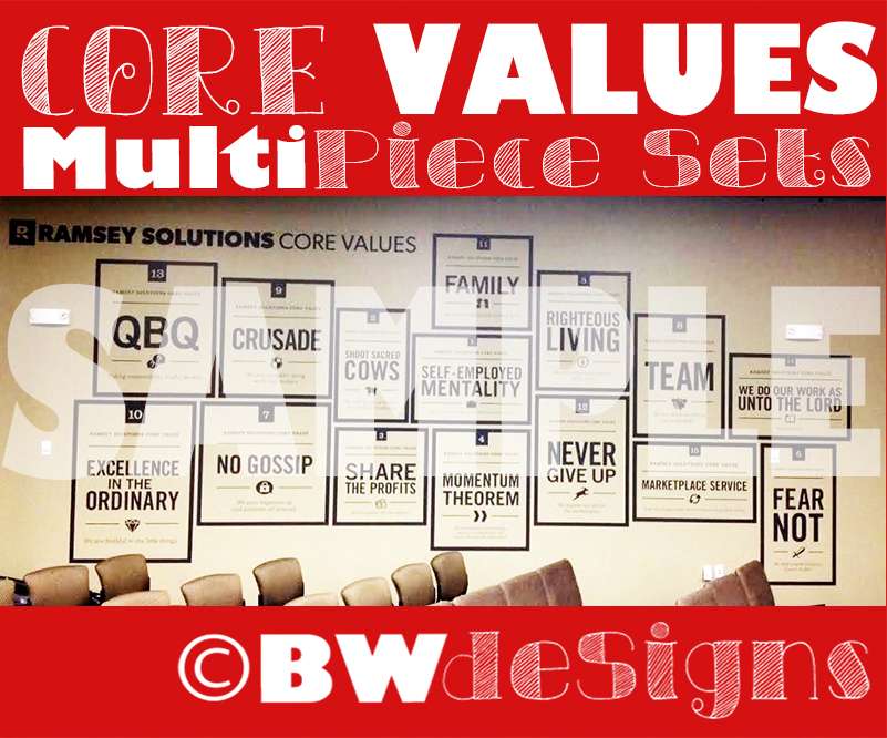 Determining your Core Values is suggested as a priority by Dave Ramsey - He has inspired so many companies and his Values Wall has inspired several of my clients.