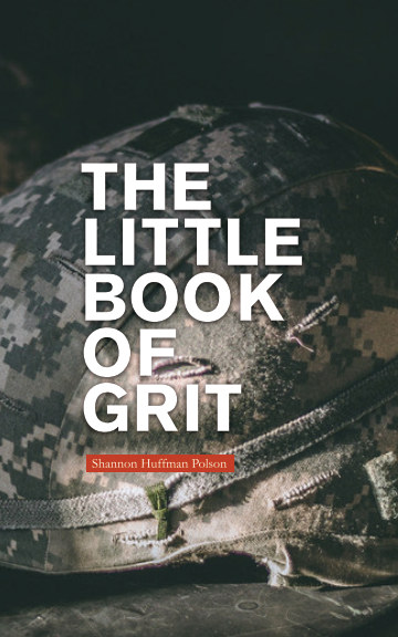 A book of quotes about grit and leadership from the leaders of The Grit Project to inspire every leader in your life.