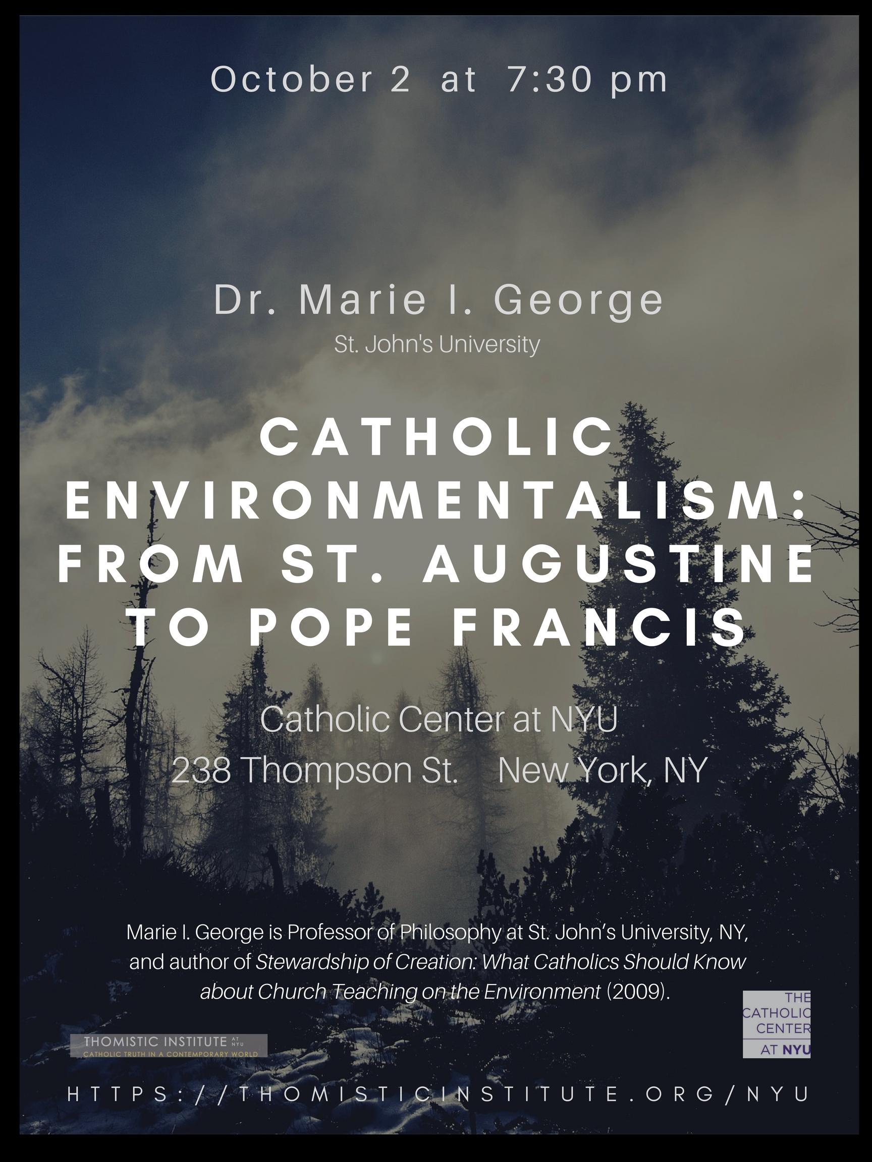 George, Catholic Environmentalism, 10-2-17 (1).jpg
