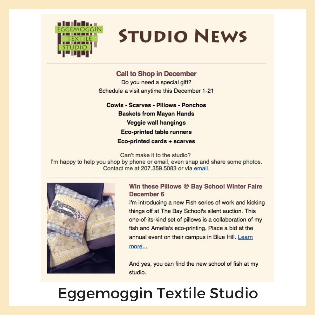 Eggemoggin Textile Studio. Sedgwick, Maine. Newsletters + Email Marketing, Social Media, Strategy + Planning