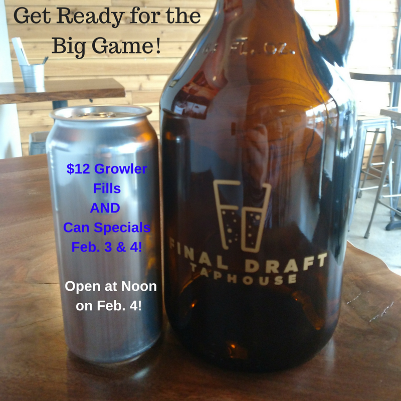 Get Ready for the Big Game!Growler Fill & Can Specials!Feb. 3Open at Noon onFeb. 4-2.png