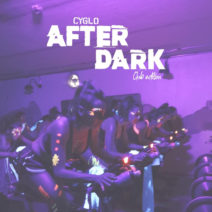 Cyglo After Dark - Club Edition