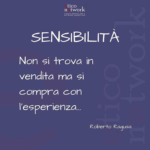 #pensierodelgiorno #sensibilità #esperienza #ognigiorno #keepinmind #ericonetwork