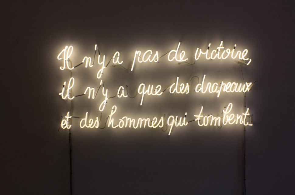 Mekhitar Garabedian,  Il n'y a pas de victoire … from  Les Carabiniers  (1963), neon, 55 x 5 cm, 2014. Copyright and courtesy of the Artist and Galerie Albert Baronian