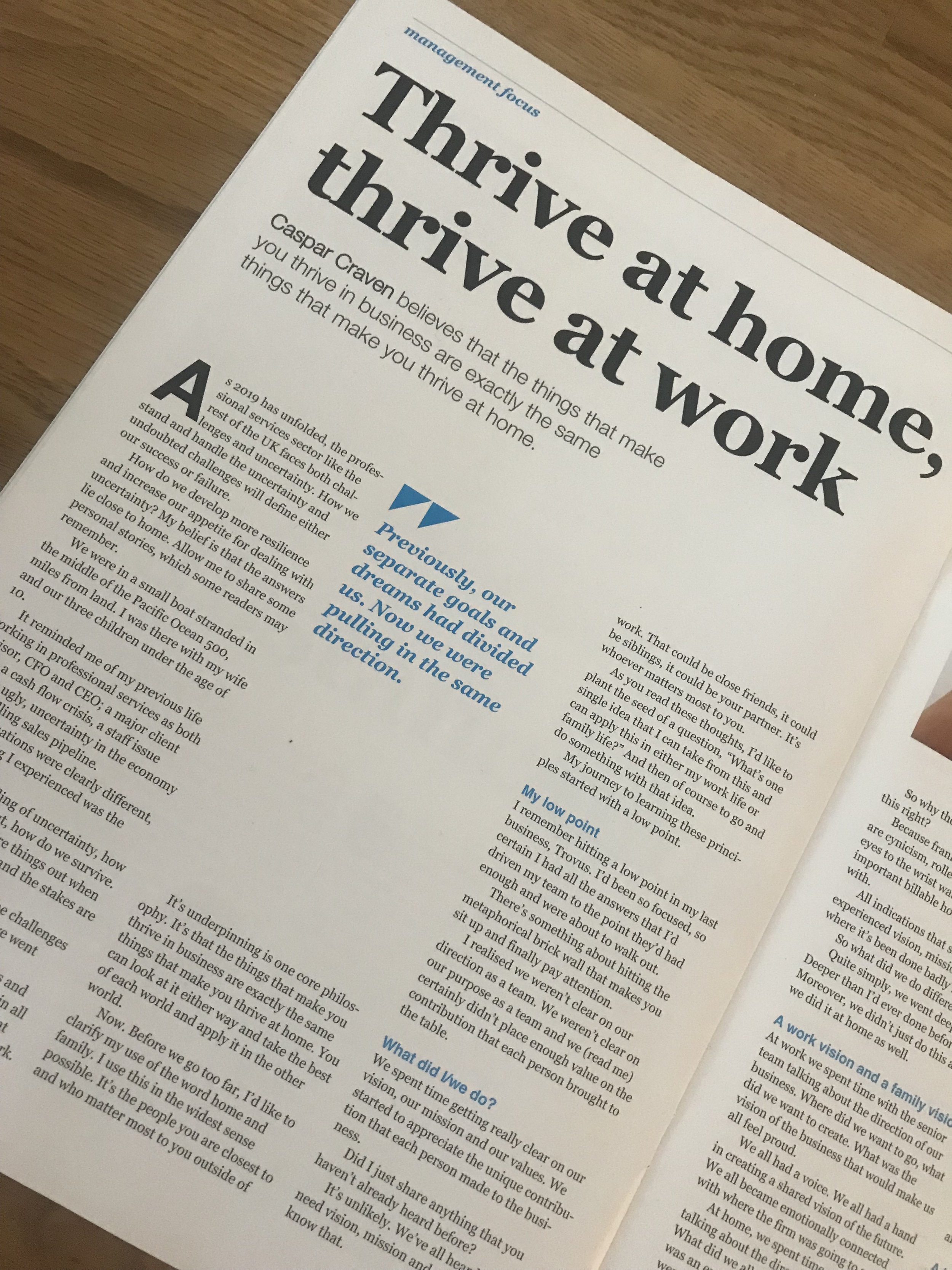 Caspar wrote for PM Forum Magazine this month on why a thriving home life is fundamental to a thriving work life.  PM Forum is a magazine for Professional Marketeers.