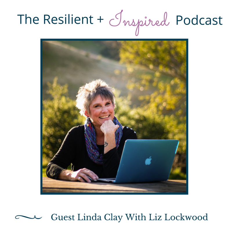Linda Clay - Resilient + Inspired Podcast.png