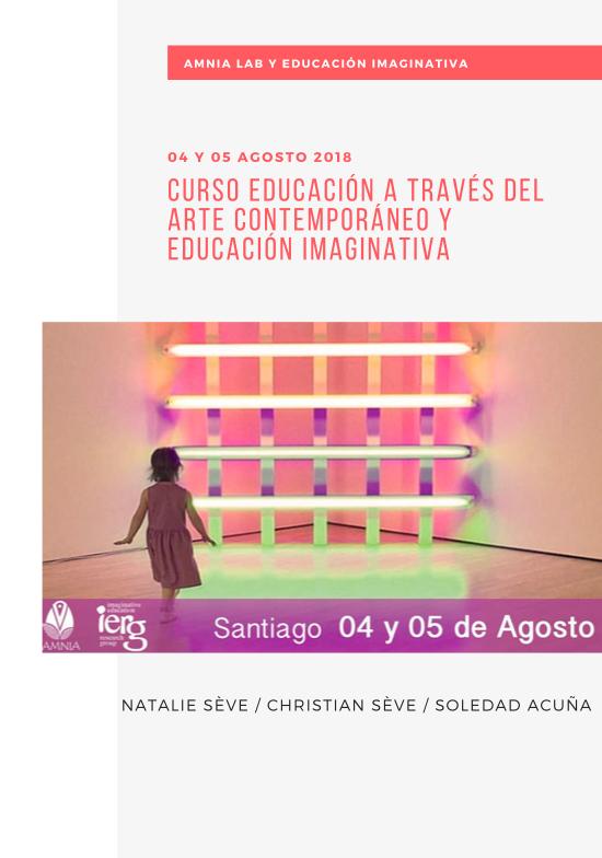 Curso Educación a través del Arte Contemporáneo y Ed Imaginativa - Autor: Amnia LabTipo de Archivo: InformeAño: 2018VER PDF