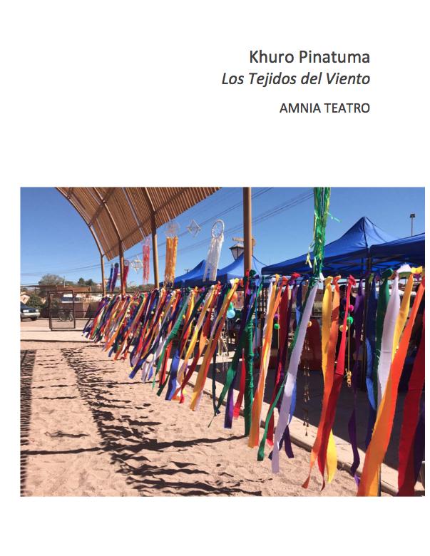 Los Tejidos del VientoInstalación San Pedro de Atacama - Autor: Amnia TeatroTipo de Archivo: InformeAño: 2016Ver PDF