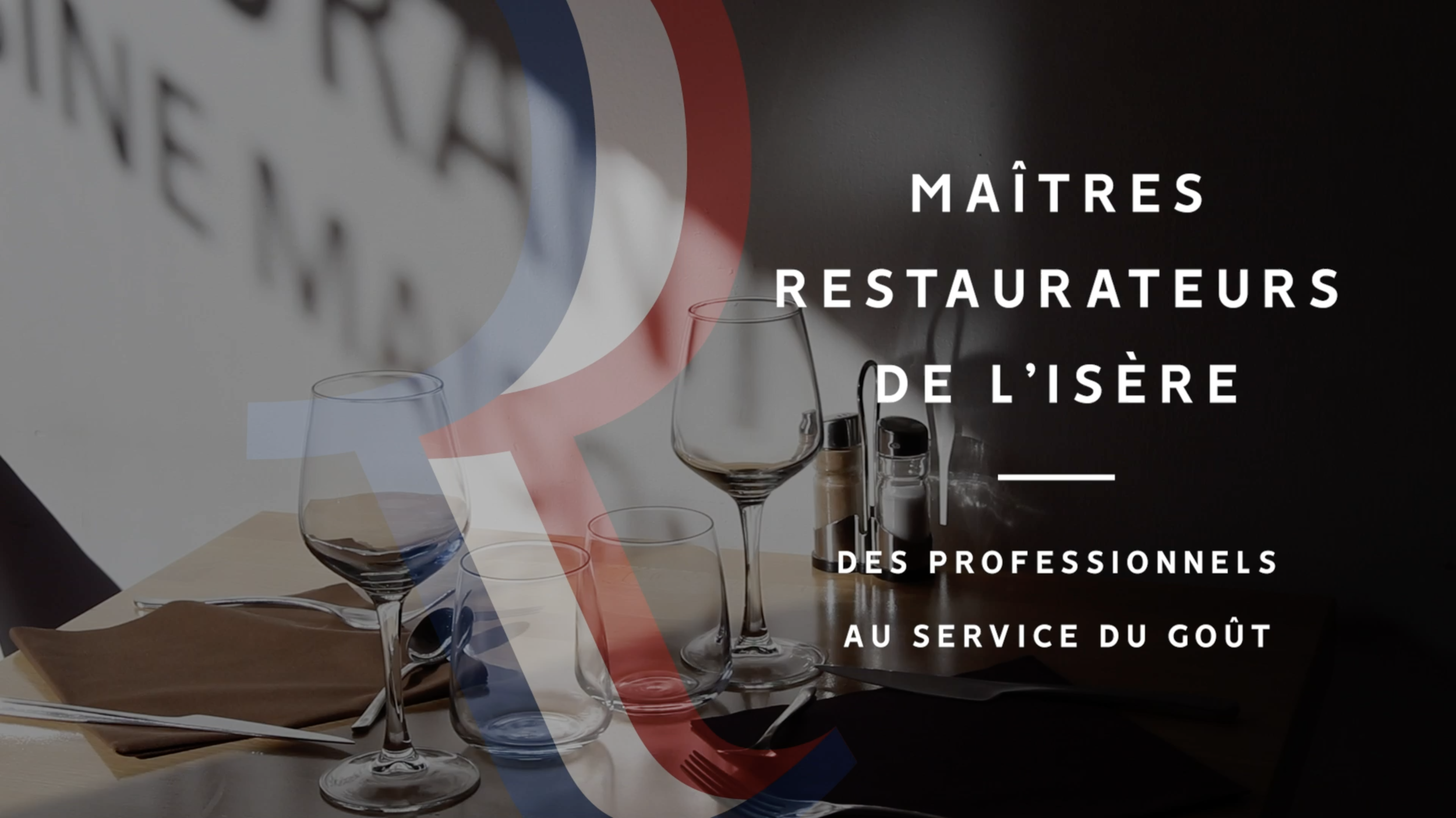 Isère Tourisme, Maîtres Restaurateurs - Vidéo institutionnelle