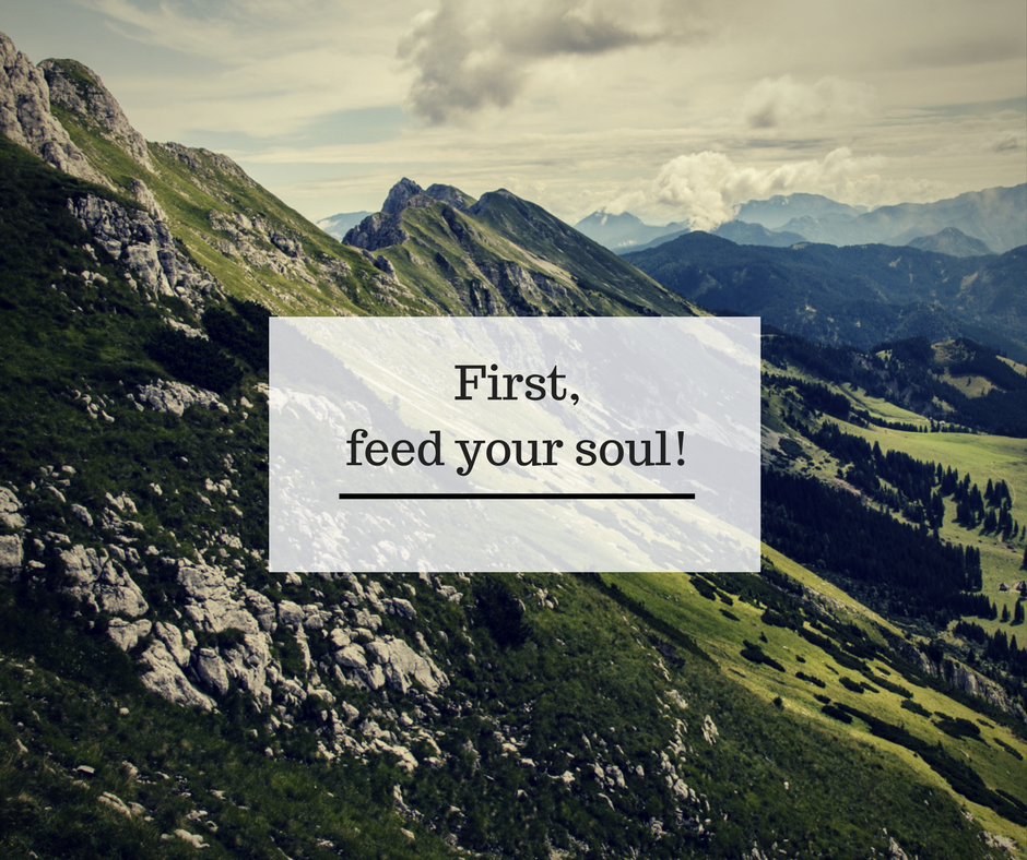 First, feed your soul!.png