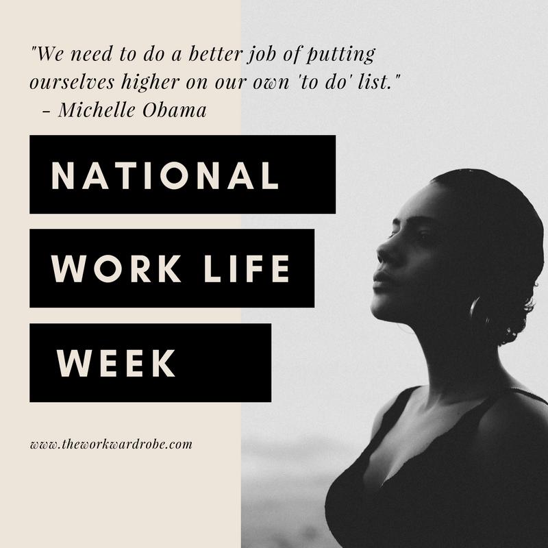National Work Life Week - The Work Wardrobe.png