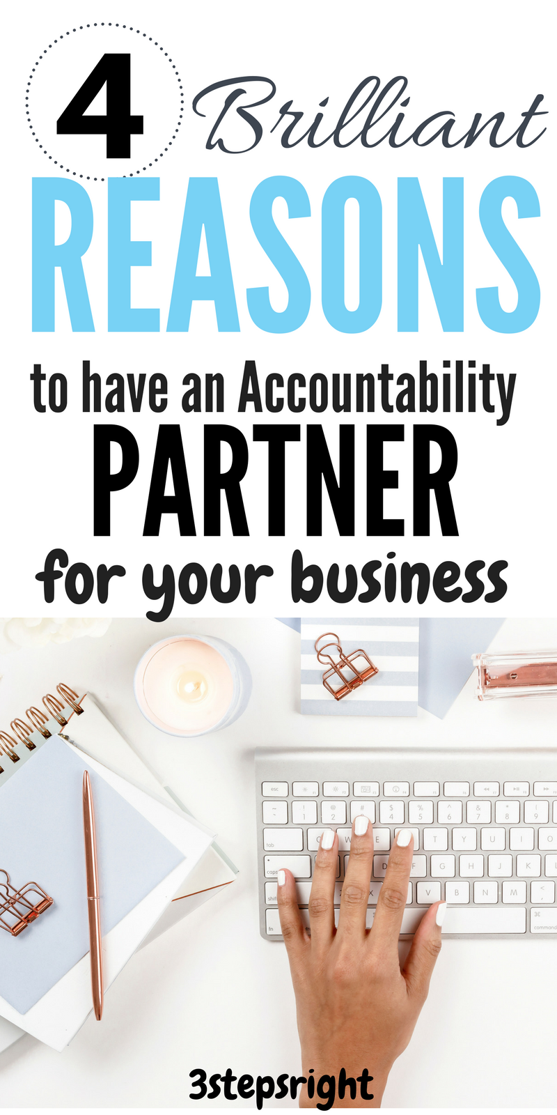 12. 4 reasons to have an accountability partner for your business.png