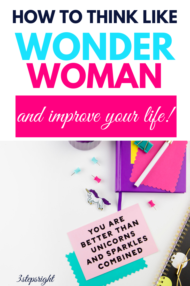 how to think like wonder woman and improve your life.png