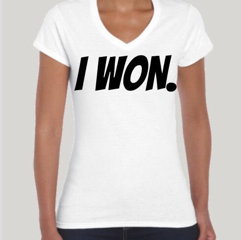 I Won Women's Motivational Tee