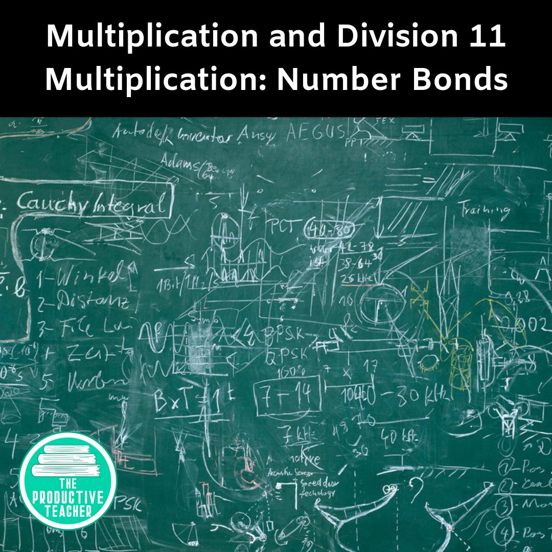 Multiplication: Number Bonds