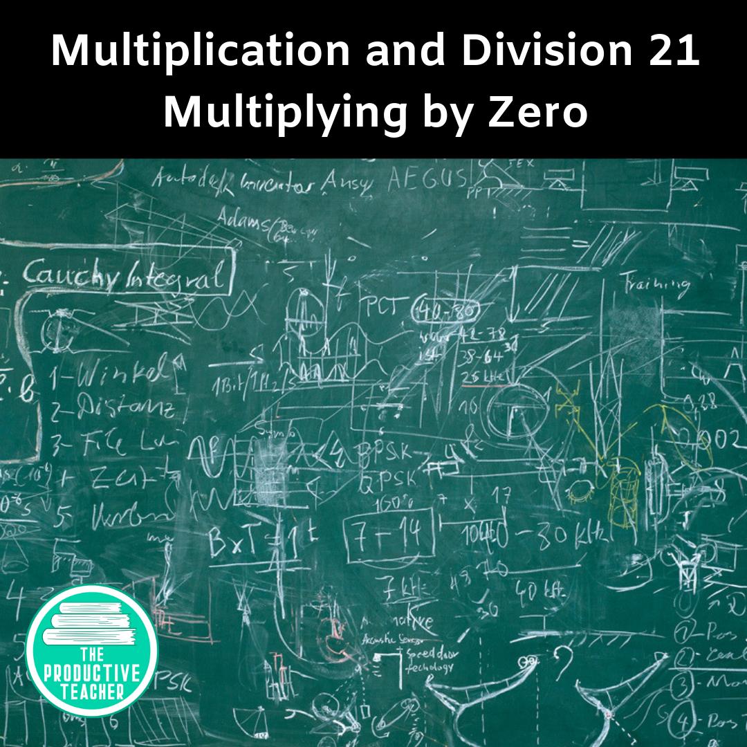Multiplying by Zero