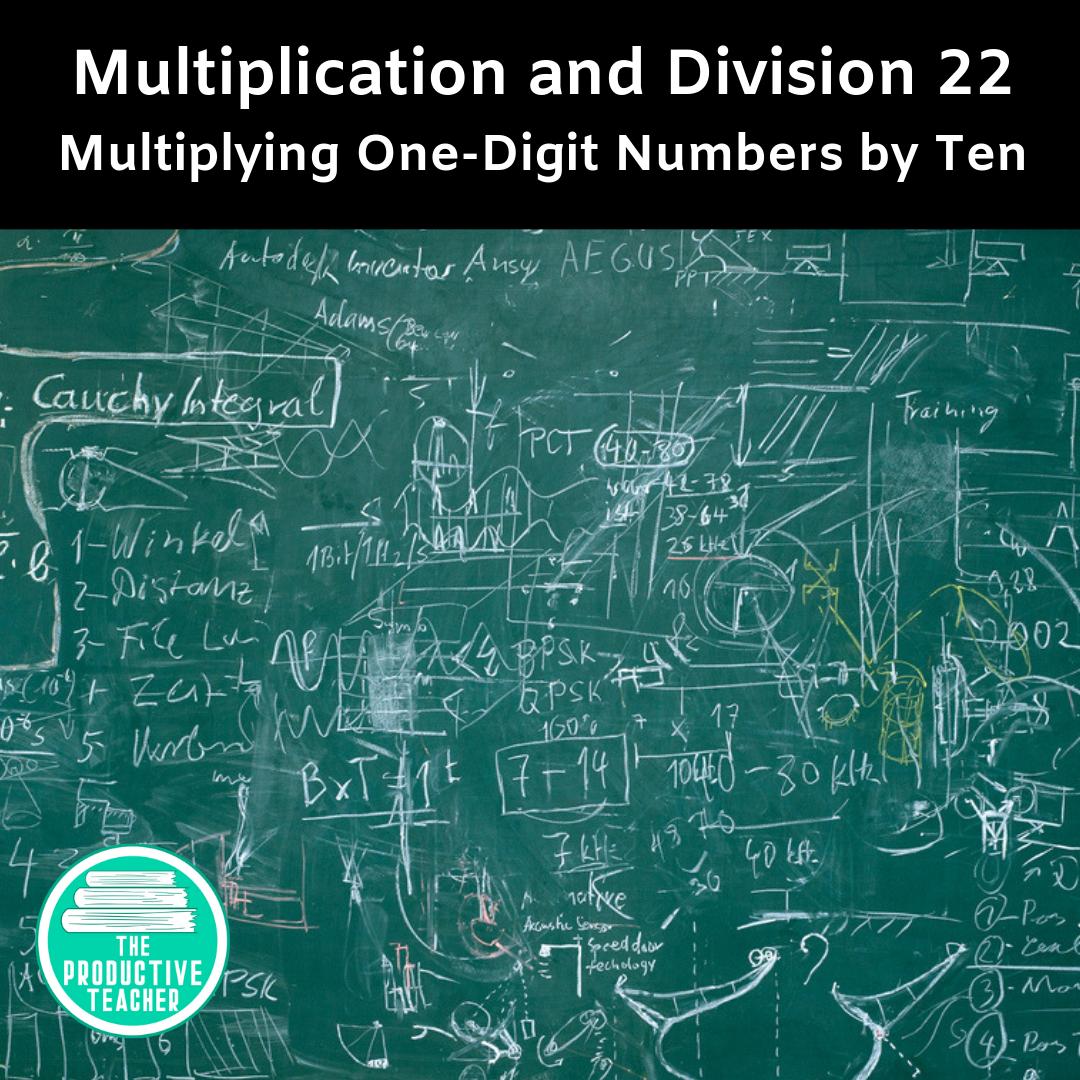 Multiplying One-Digit Numbers by Ten