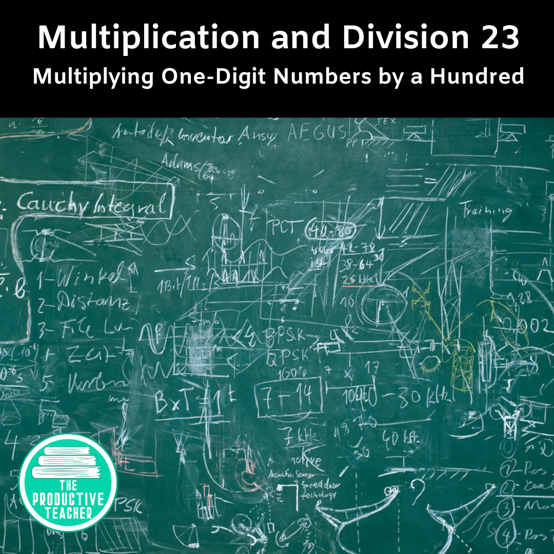 Multiplying One-Digit Numbers by a Hundred