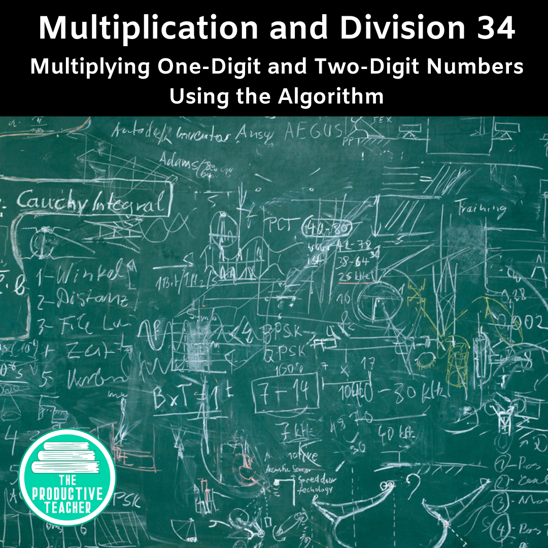 Multiplying One-Digit and Two-Digit Numbers Using the Algorithm