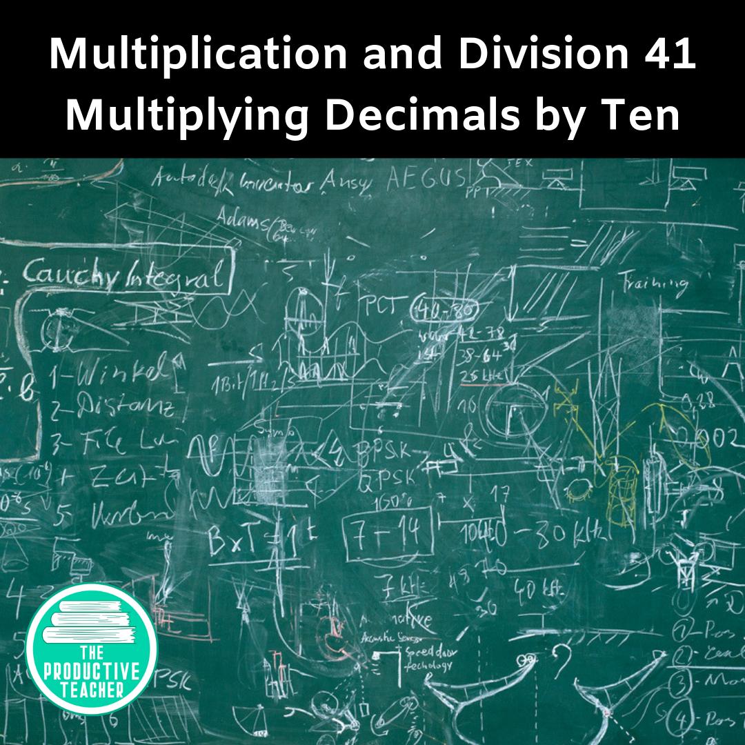 Multiplying Decimals by Ten