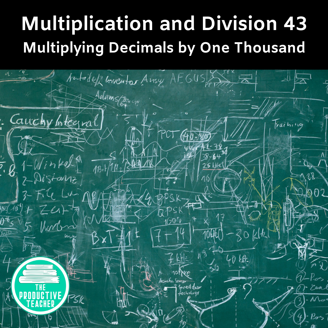 Multiplying Decimals by One Thousand