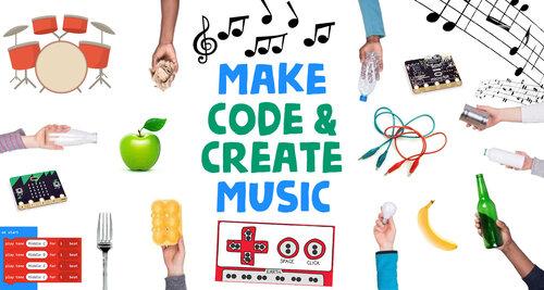 Make Music, Code & Create