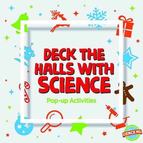 Deck the Halls with Science Pop-Up Activities