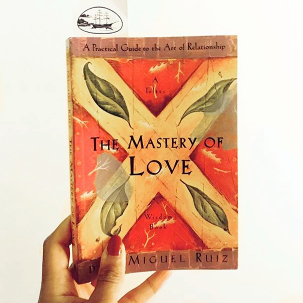 The Mastery of Love . Sorta the best (and sometimes only) self-dev book you'll ever need.
