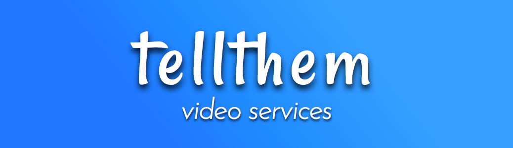 tellhem squarespace banner 2 (video services).jpg