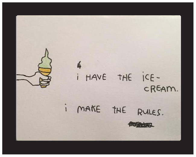 """I Have The Ice-Cream. I Make The Rules."" by Kalen Dawson"