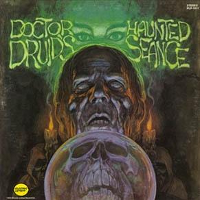 DR. DRUIDS HAUNTED SEANCE