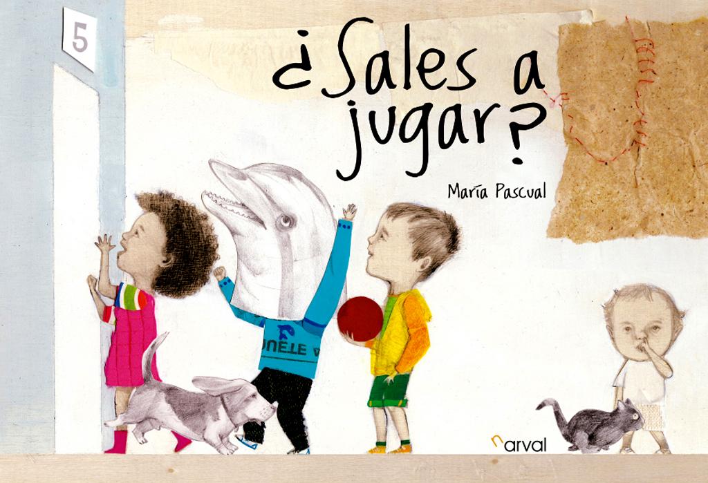 """""""¿Sales a Jugar? """", Narval Editores. Seleccionado en el Pabellón España y Colombia de la Feria del LIJ // Kinderboekenmarkt 2015 de La Haya."""