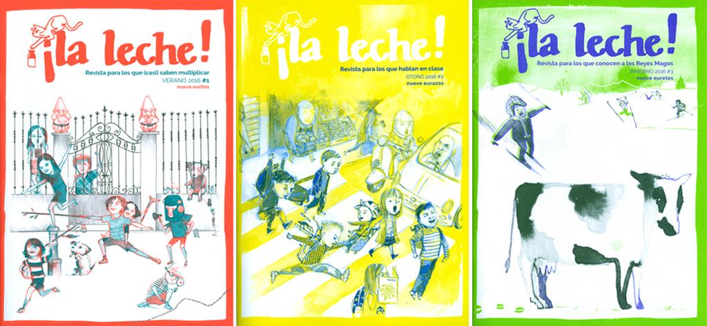 Portadas de la revista La Leche! #1, #2, #3.