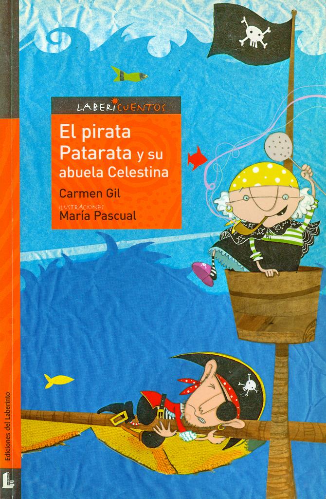 """Ilustración del libro """"El pirata Patarata y su abuela Celestina"""",Editorial Laberinto."""