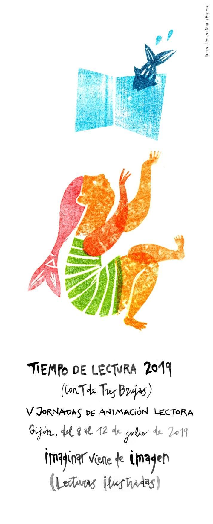 Cartel para TdL2019 JORNADAS TIEMPO DE LECTURA 2019: imaginar viene de imagen.  Gijón, del 8 al 12 de julio de 2019