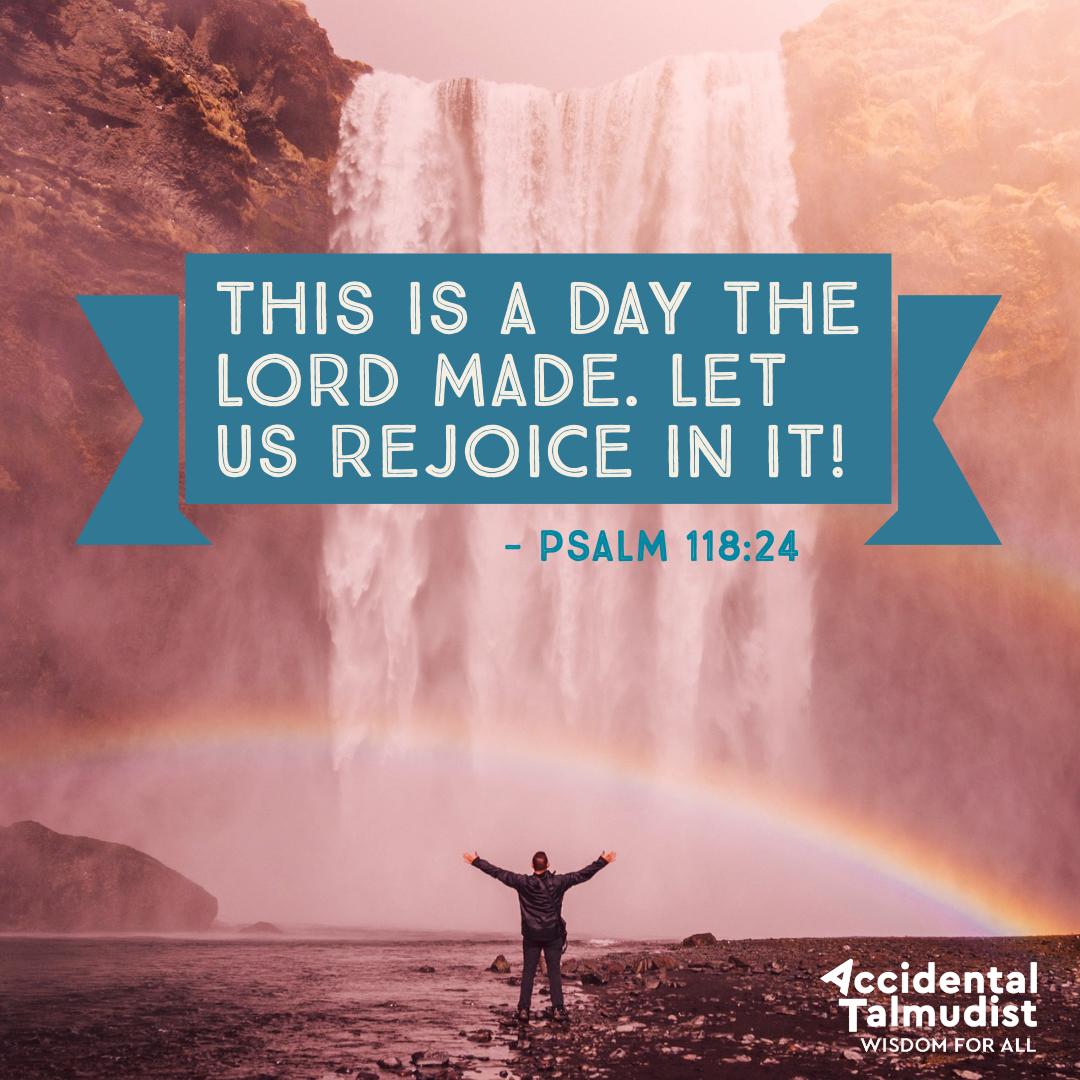 rejoice in it.jpg