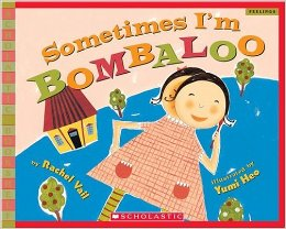 Sometimes I'm Bombaloo  starred review - booklist  ALA Editors' Choice