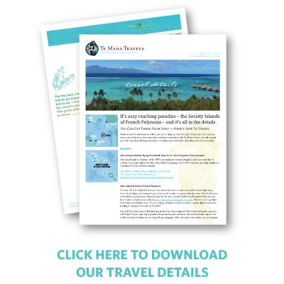 Te Mana Travels itinerary list for our 7 day sailing cruises to the French Polynesian islands of Tahiti, Bora Bora, Taha'a and Rai'atea.