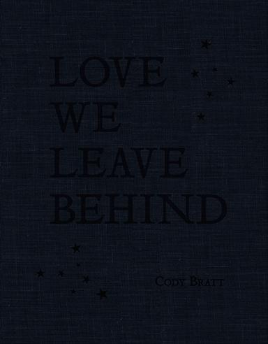 Love We Leave Behind