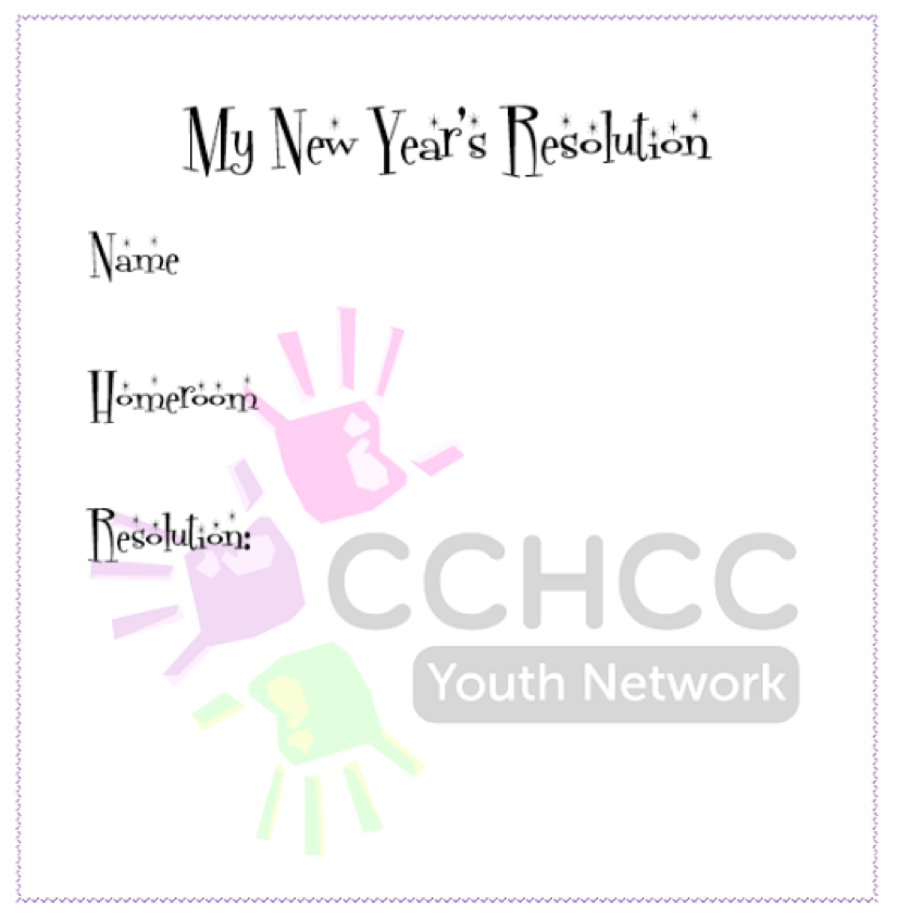 Contest that promotes protective factors by encouraging high school youth to write down positive New Year's Resolutions that will be publicly displayed in their school. Writing plans down and making them public increases the odds that these positive resolutions will be kept.