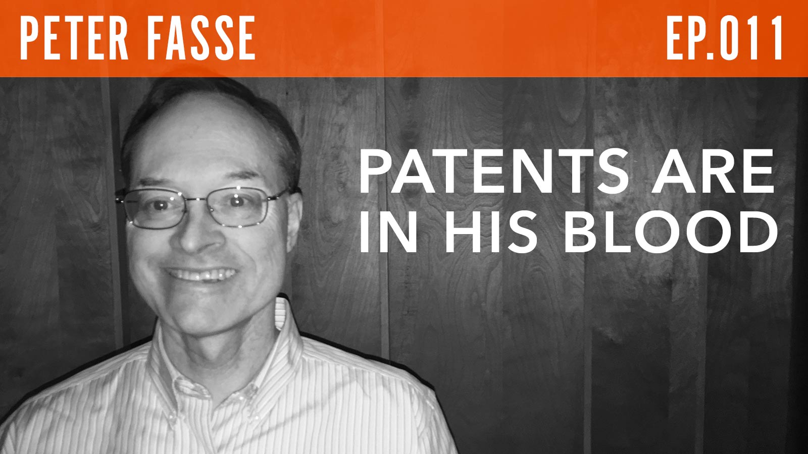 Peter Fasse  Patents Are in His Blood