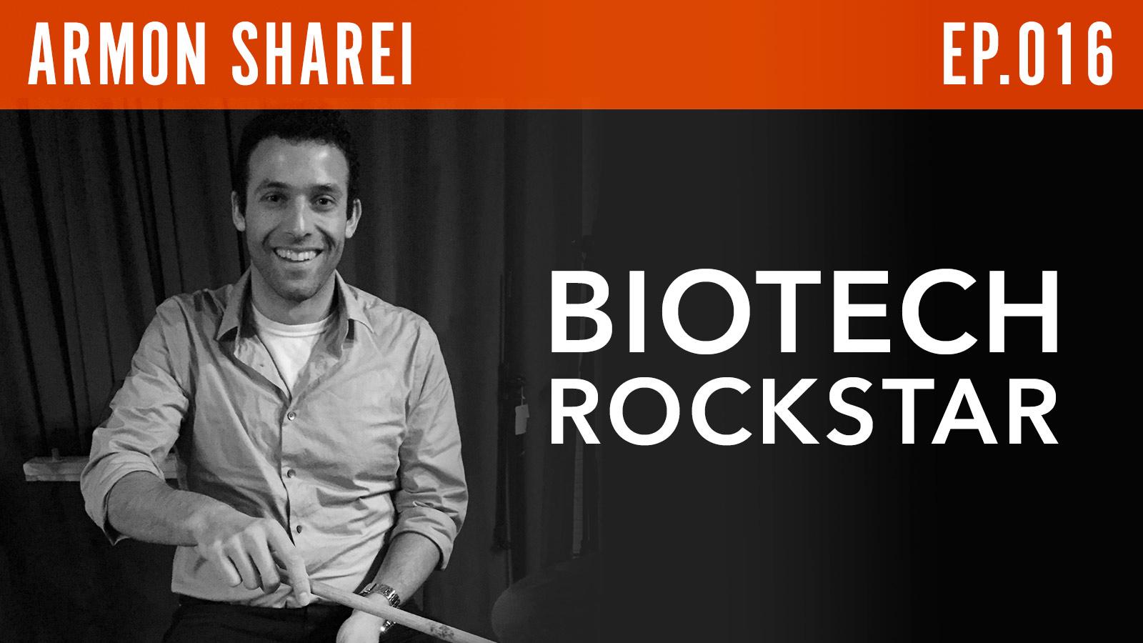 Armon Sharei  Biotech Rockstar