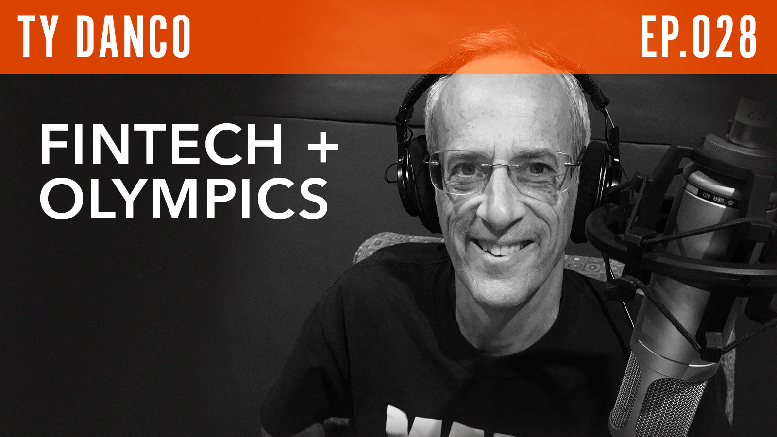 Ty Danco  FinTech + Olympics
