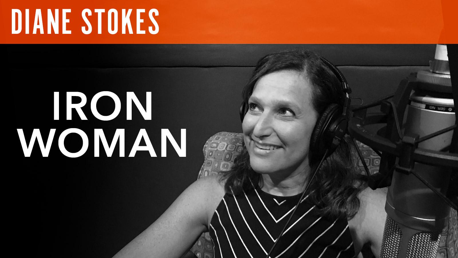 Diane Stokes  Iron Woman